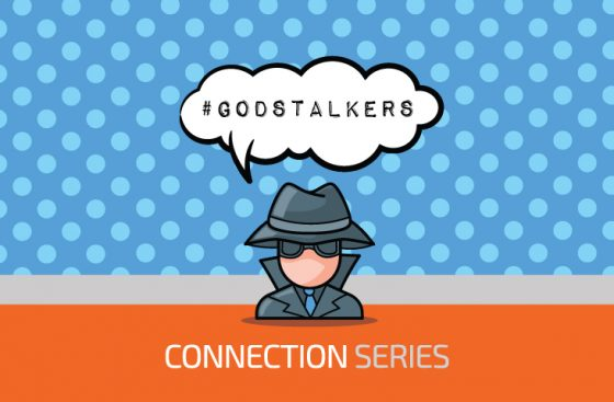 God Stalkers | Connection Series